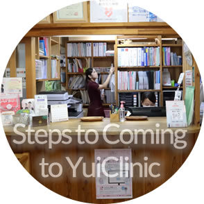 Steps to Coming to Yui Clinic